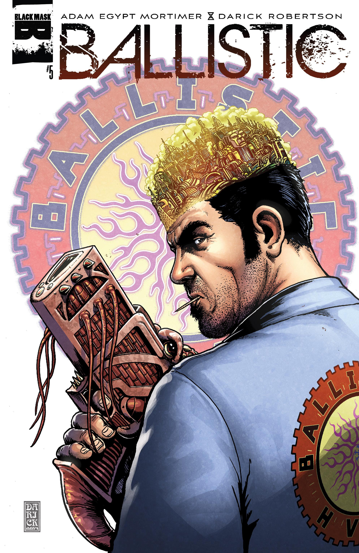 Read online Ballistic (2013) comic -  Issue #5 - 1