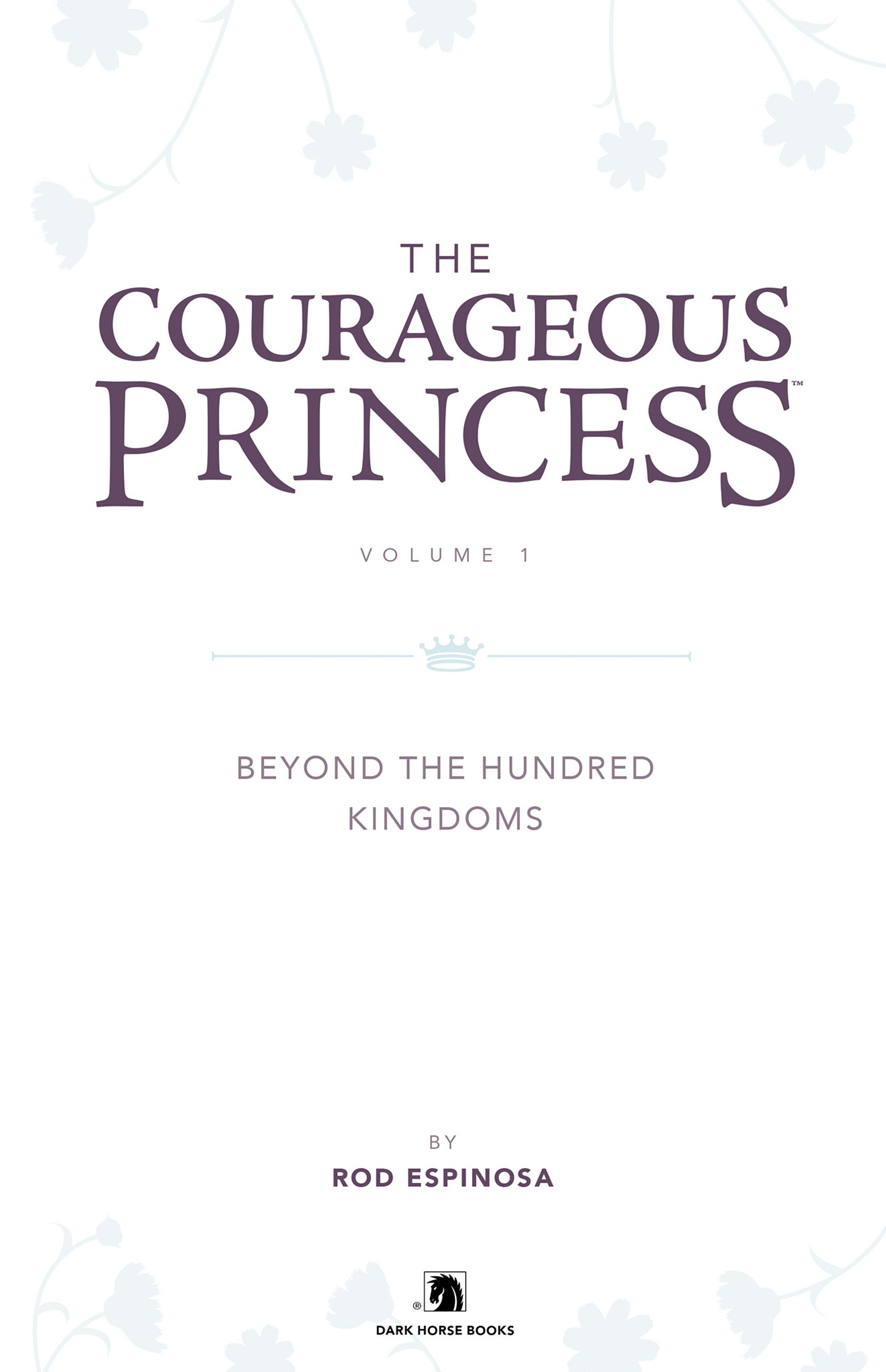 Read online Courageous Princess comic -  Issue # TPB 1 - 4