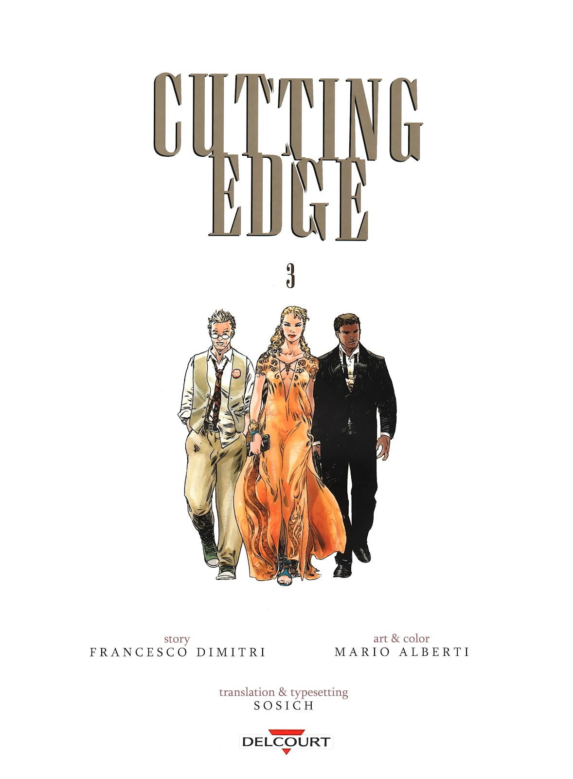 Read online Cutting Edge (2013) comic -  Issue #3 - 3