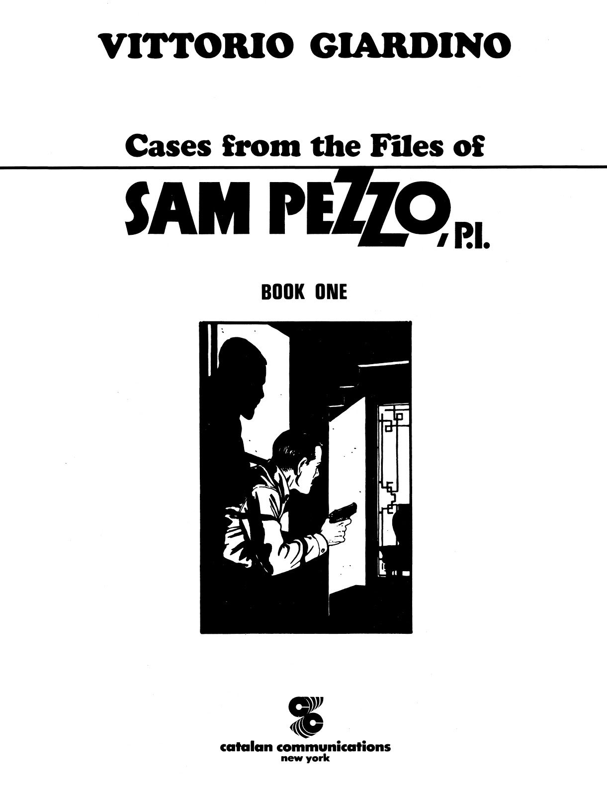 Read online Cases from the Files of Sam Pezzo, P.I. comic -  Issue # Full - 2