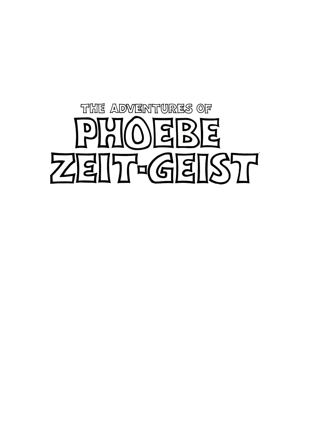 The Adventures of Phoebe Zeit-Geist TPB Page 2