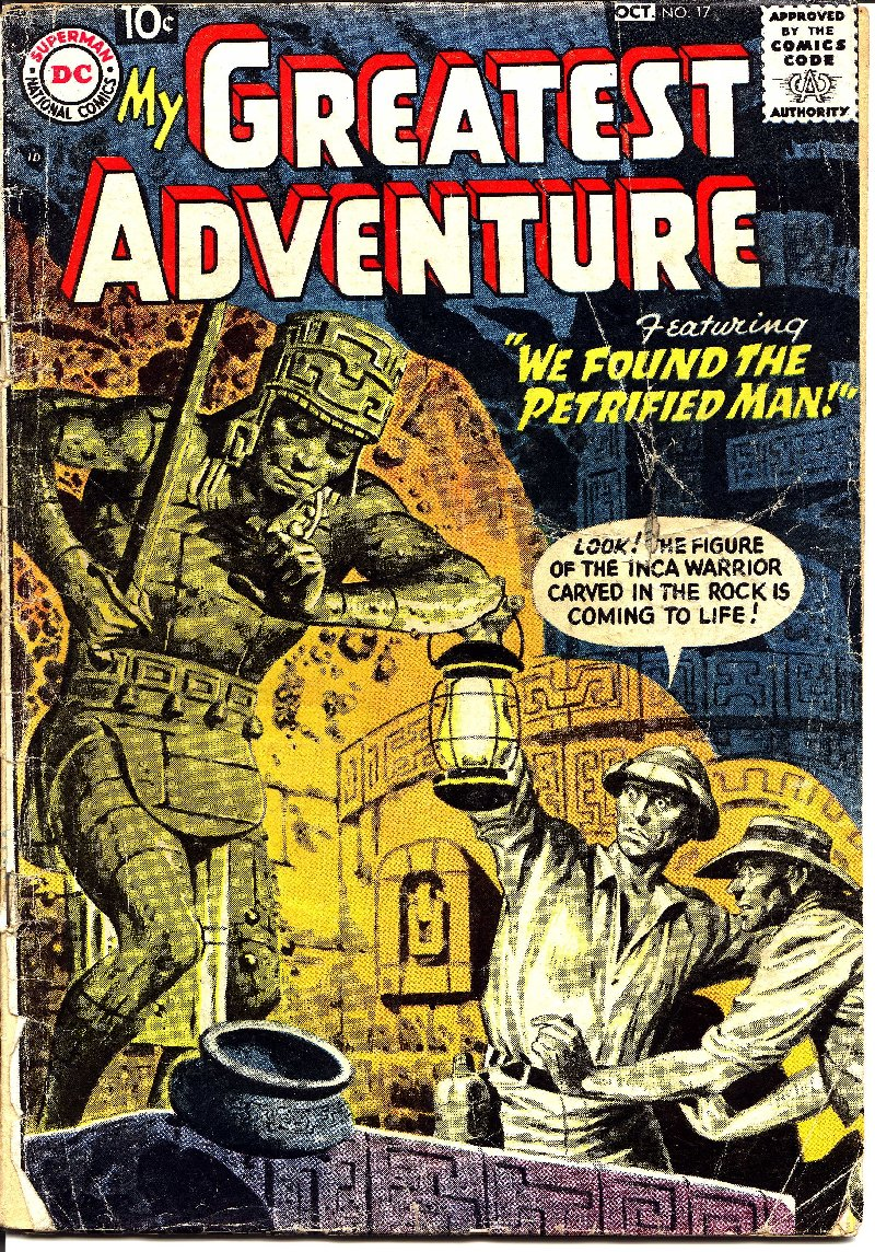 My Greatest Adventure (1955) issue 17 - Page 1