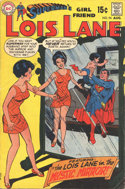 Supermans Girl Friend, Lois Lane 94 Page 1