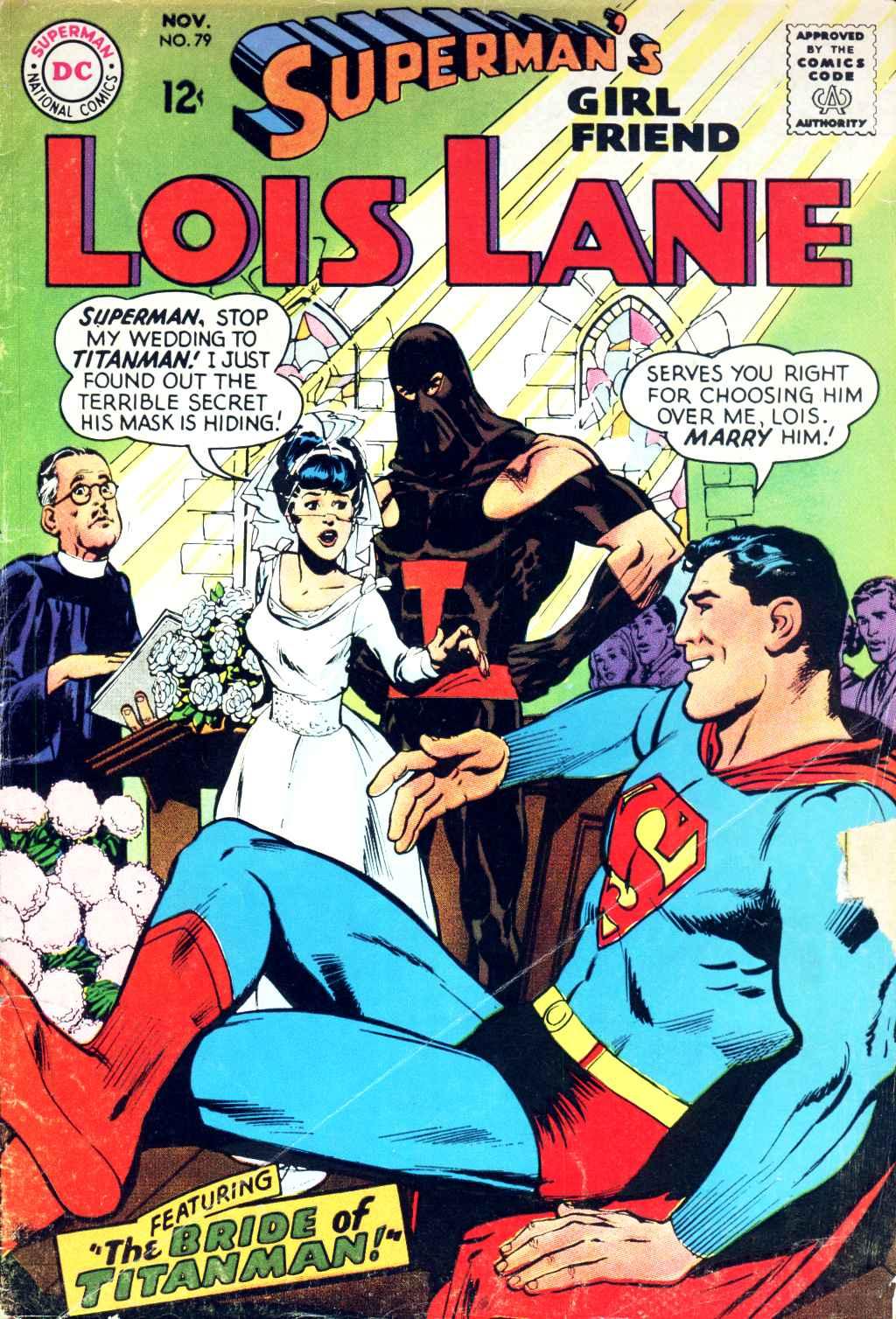 Supermans Girl Friend, Lois Lane 79 Page 1