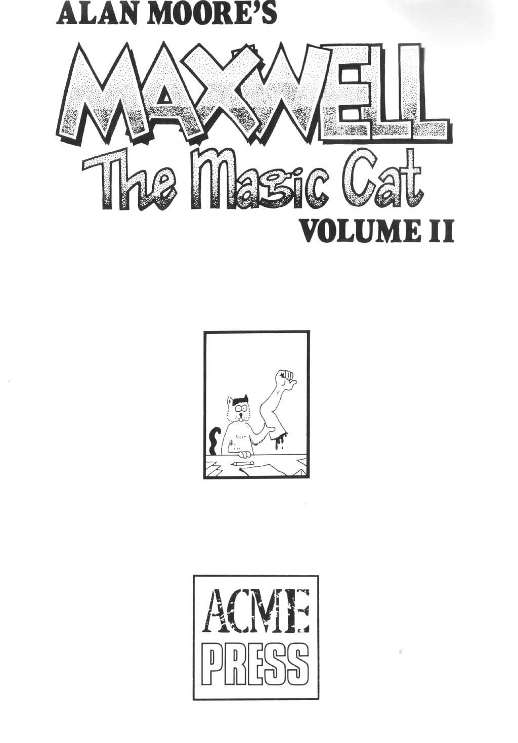 Read online Alan Moore's Maxwell the Magic Cat comic -  Issue #2 - 2