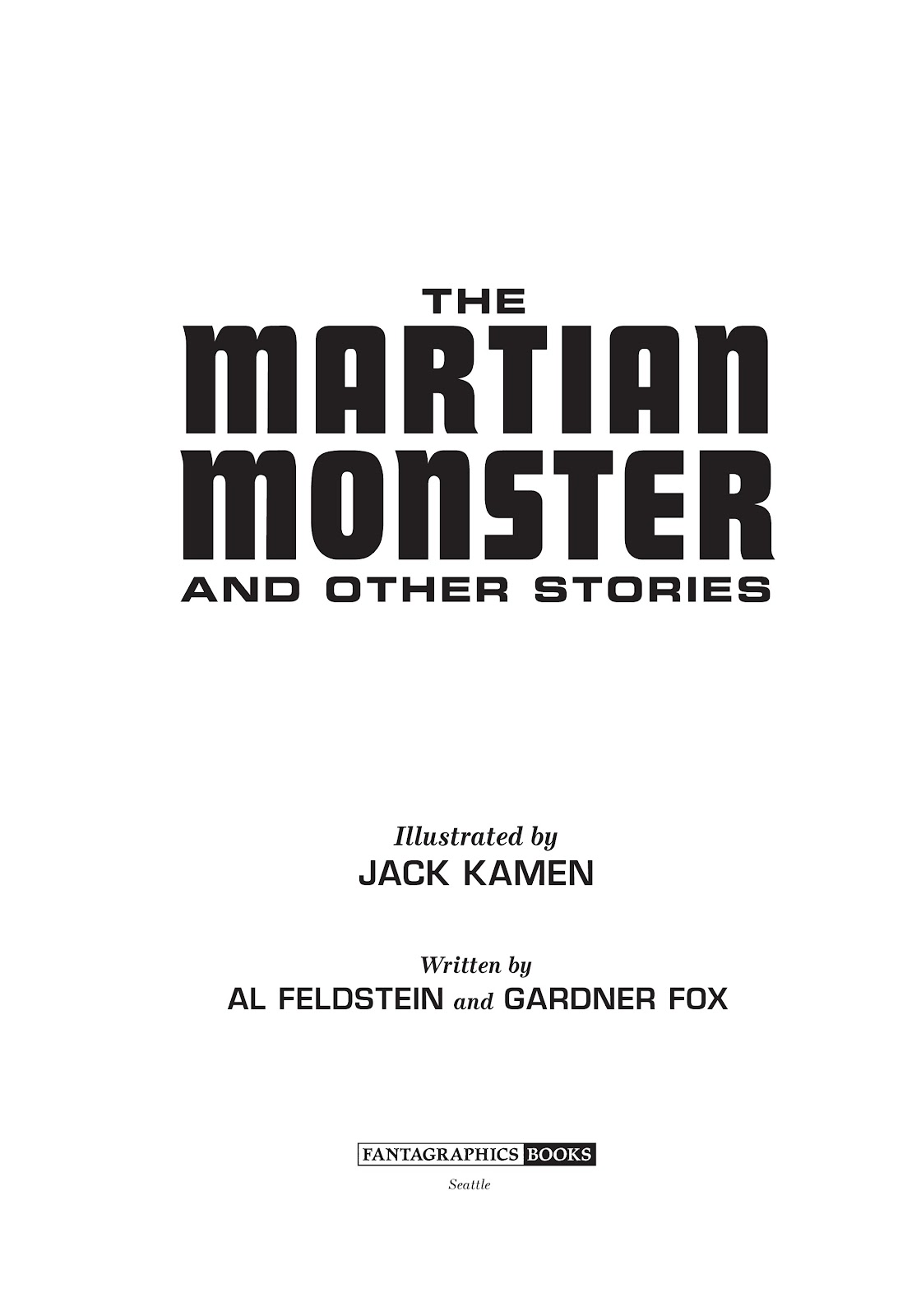 Read online The Martian Monster and Other Stories comic -  Issue # TPB (Part 1) - 4