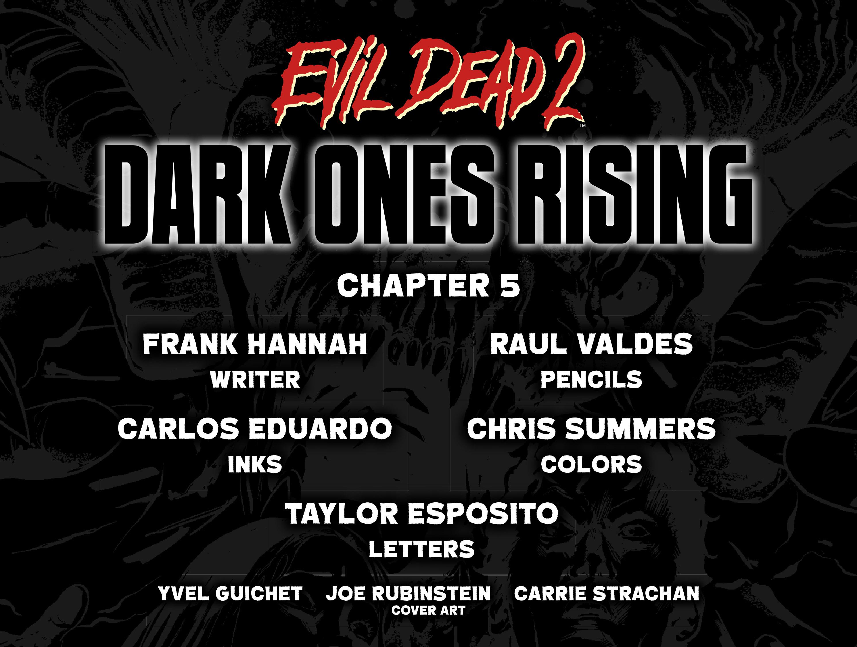 Read online Evil Dead 2: Dark Ones Rising comic -  Issue #5 - 2
