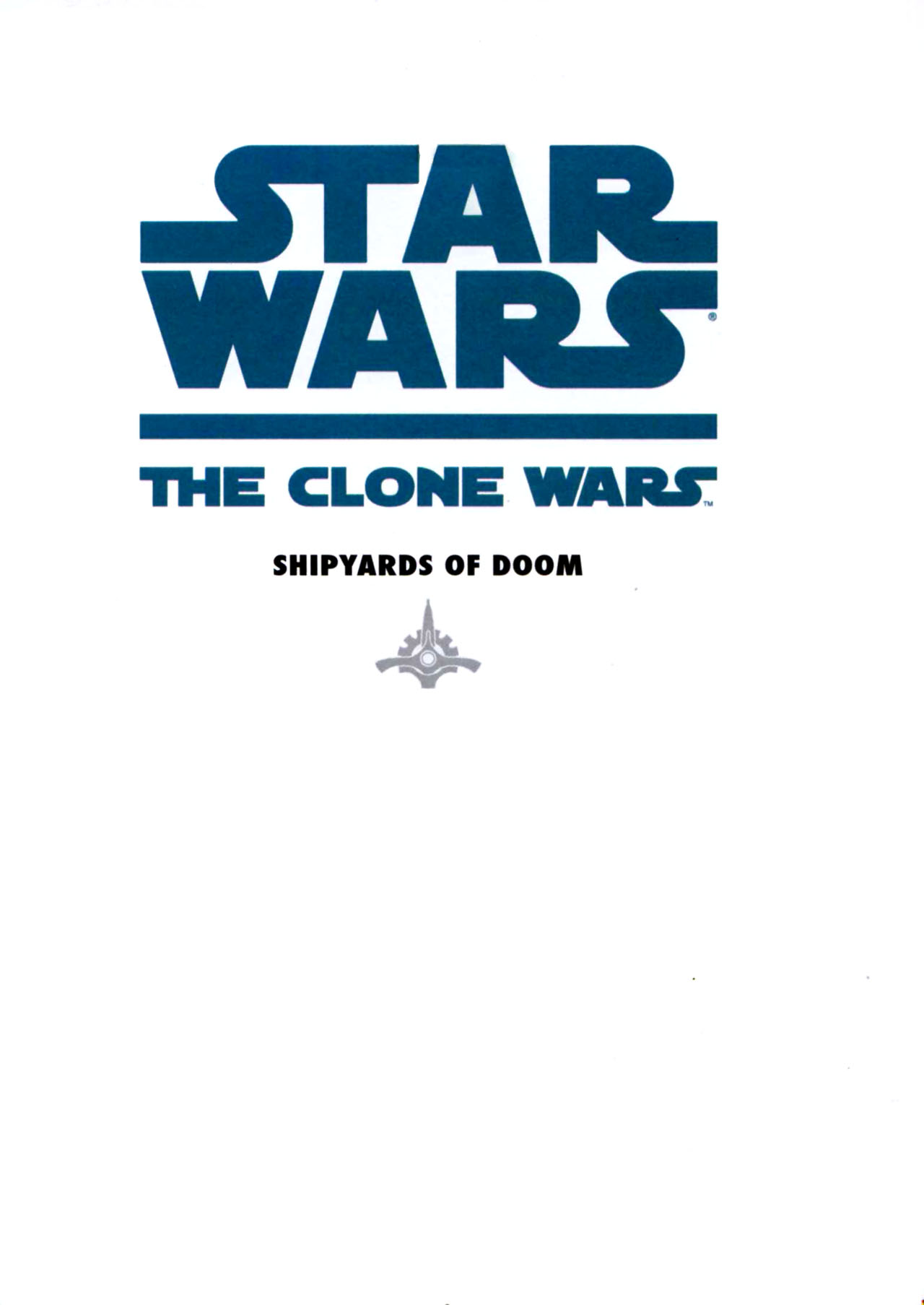 Read online Star Wars: The Clone Wars - Shipyards of Doom comic -  Issue # Full - 3