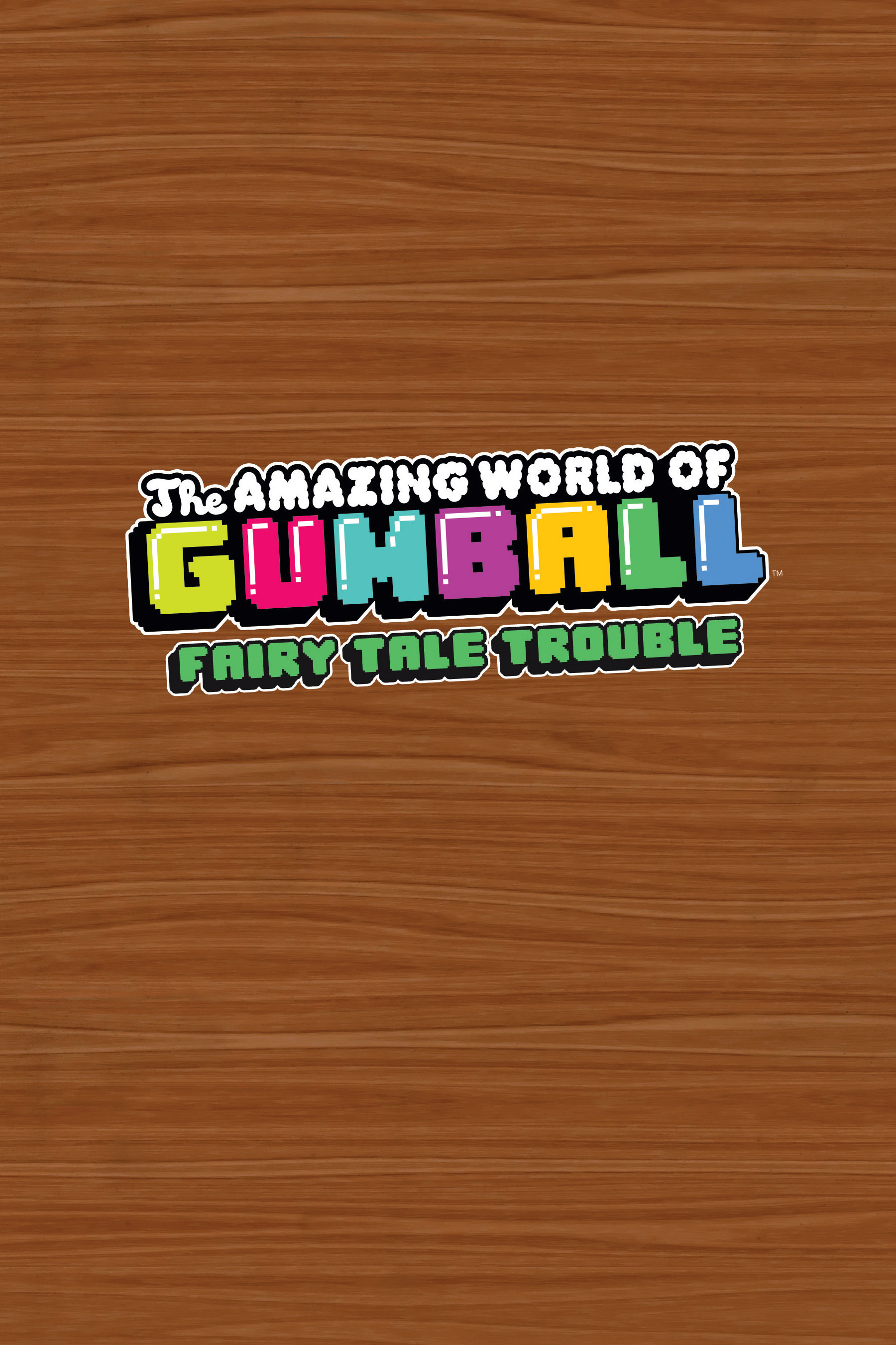 Read online The Amazing World of Gumball: Fairy Tale Trouble comic -  Issue # Full - 2