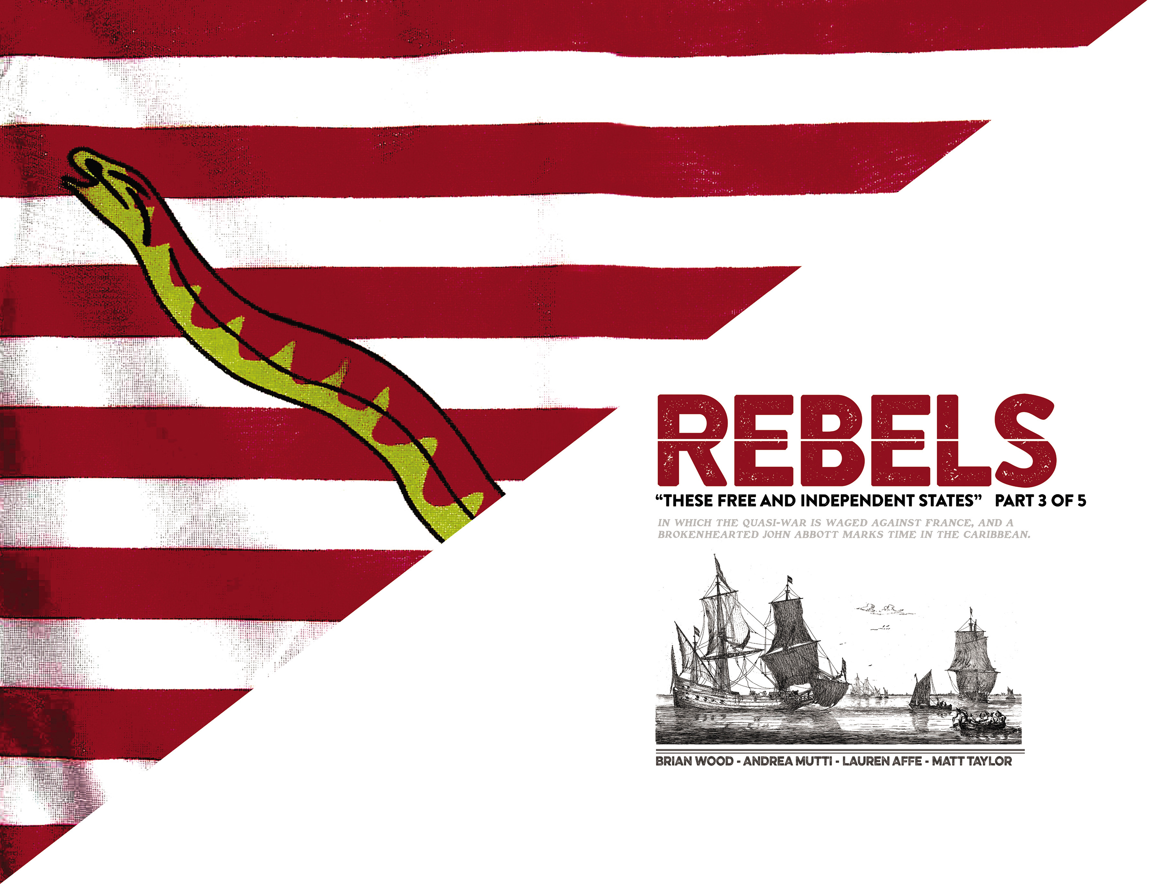 Read online Rebels: These Free and Independent States comic -  Issue #3 - 6