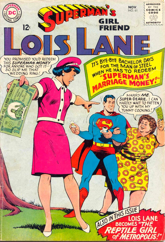 Supermans Girl Friend, Lois Lane 61 Page 1