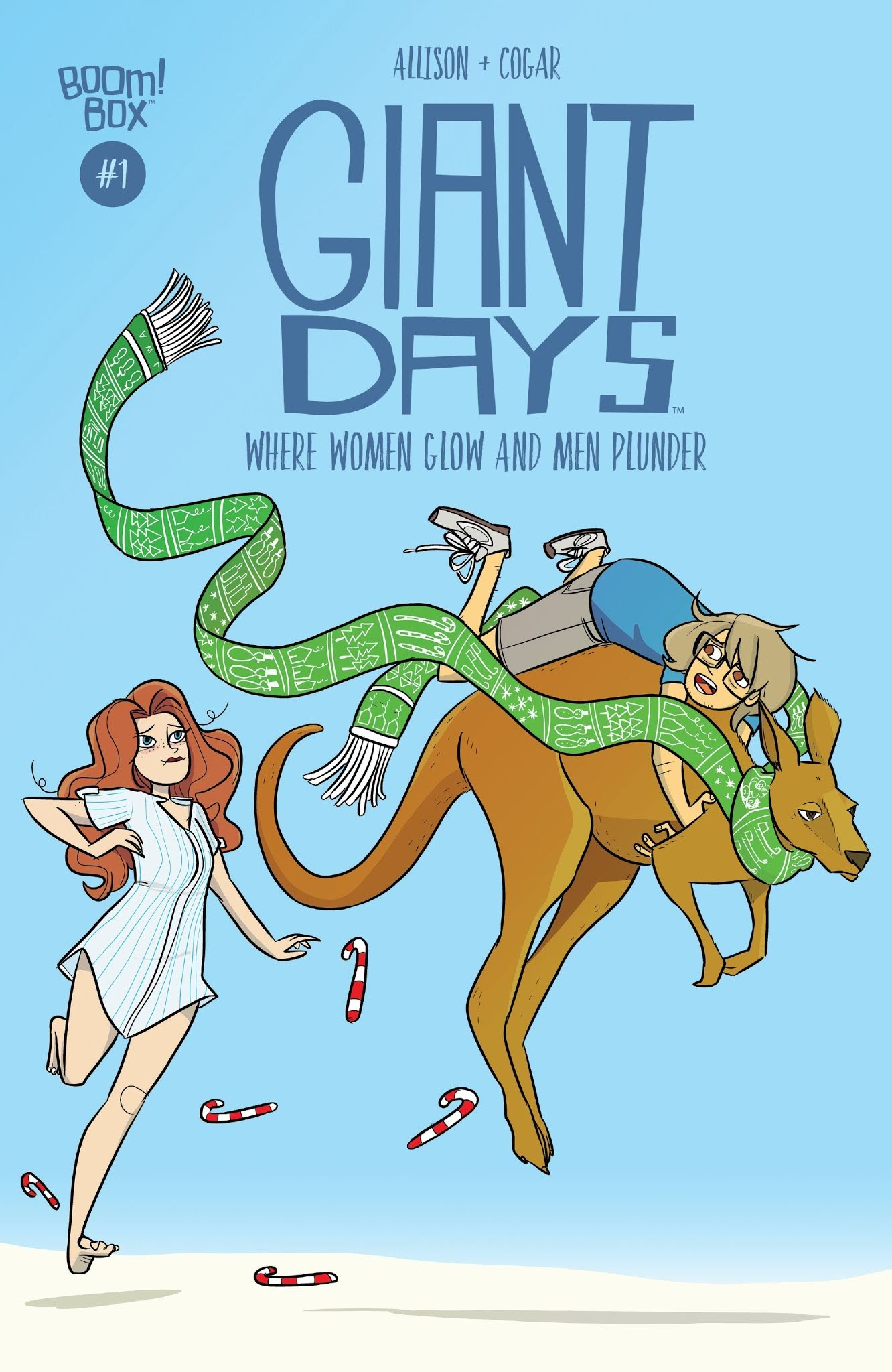 Giant Days: Where Women Glow and Men Plunder issue Full - Page 1