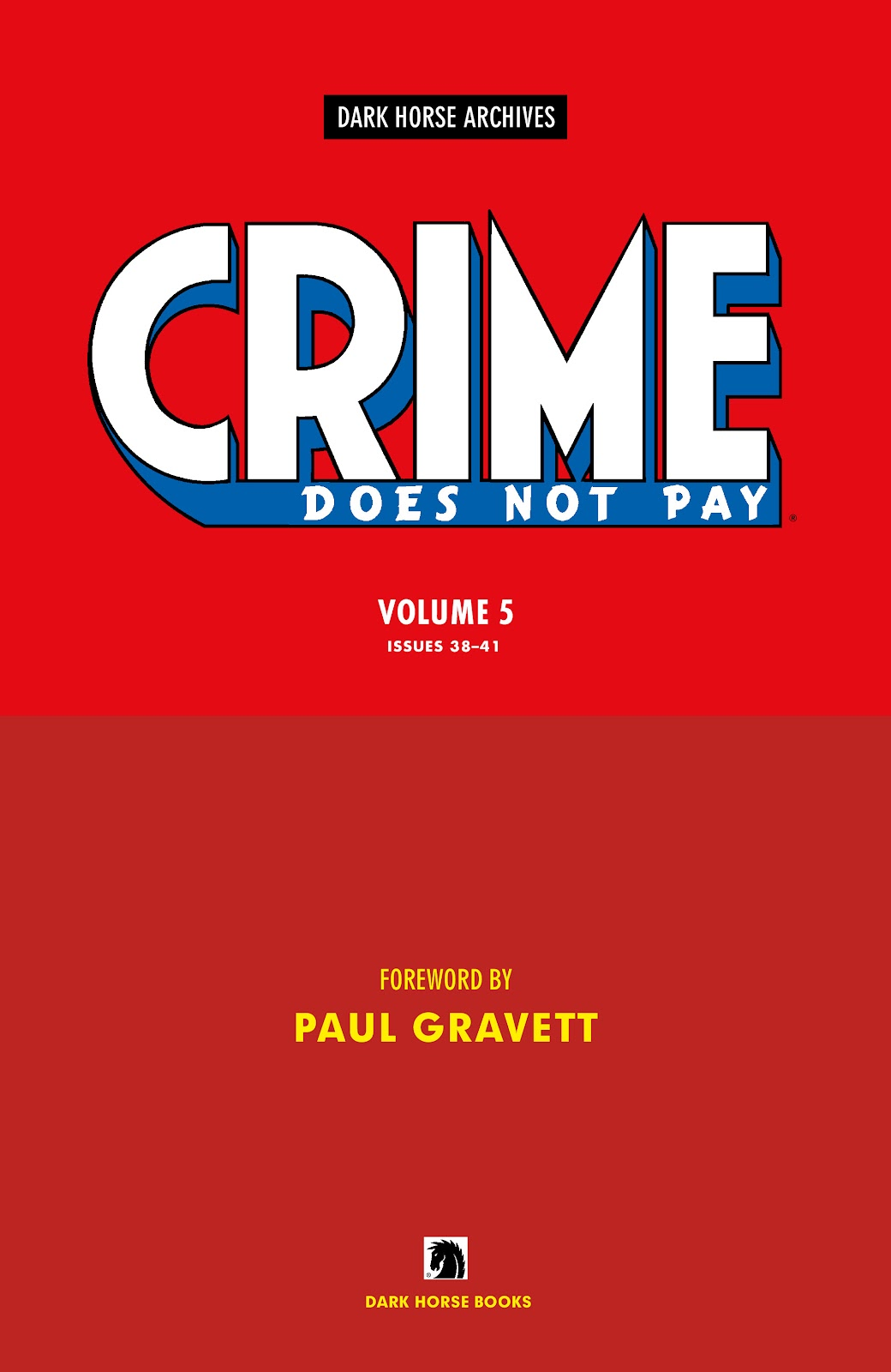 Read online Crime Does Not Pay Archives comic -  Issue # TPB 5 (Part 1) - 5