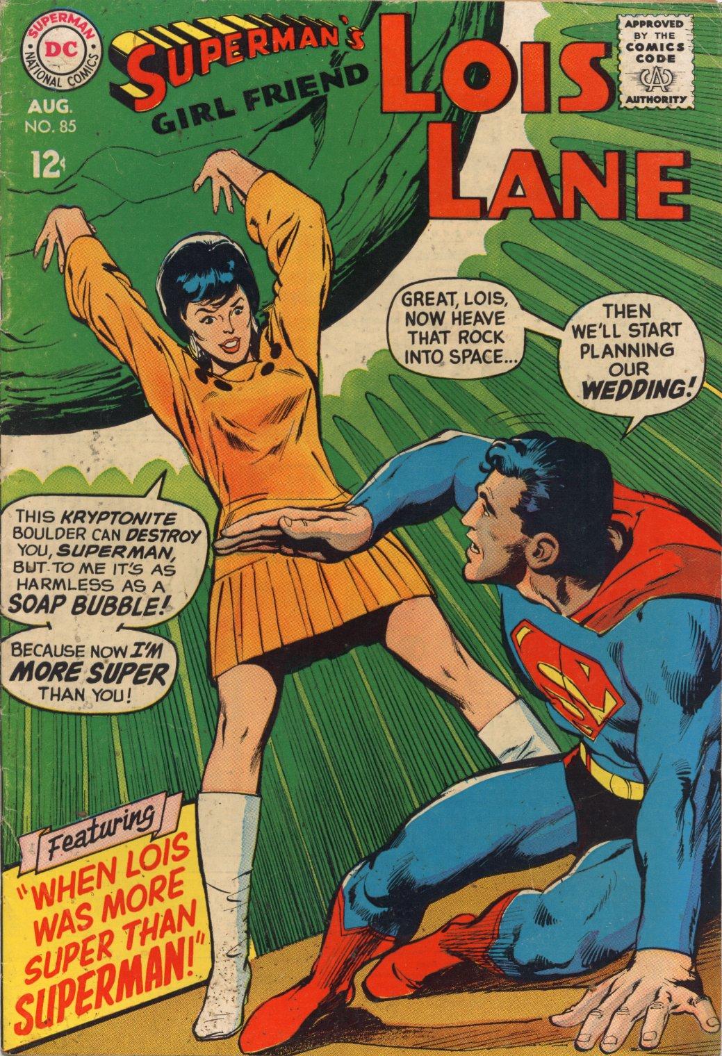 Supermans Girl Friend, Lois Lane 85 Page 1