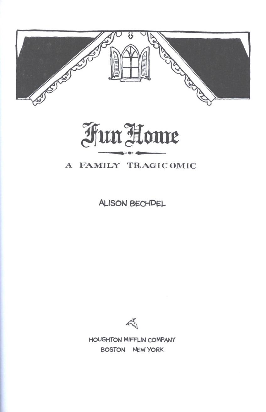Read online Fun Home: A Family Tragicomic comic -  Issue # TPB - 5