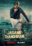 Thế Giới Trắng Đen - Jagame Thandhiram