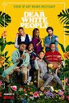 Gửi Người Da Màu Phần 1 - Dear White People Season 1