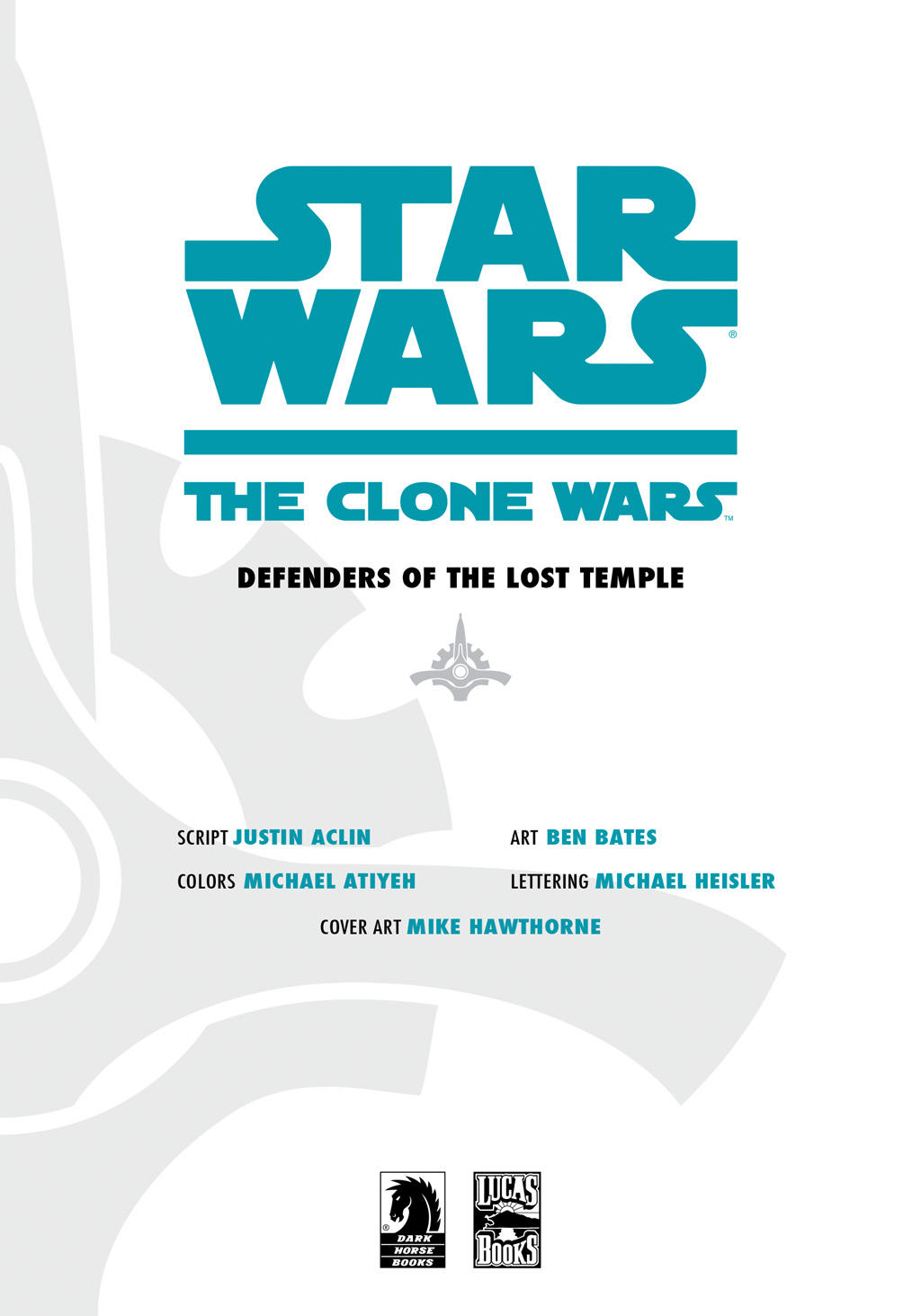 Read online Star Wars: The Clone Wars - Defenders of the Lost Temple comic -  Issue # Full - 4