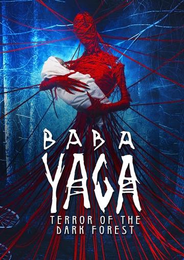 Baba Yaga: Ác Quỷ Rừng Sâu