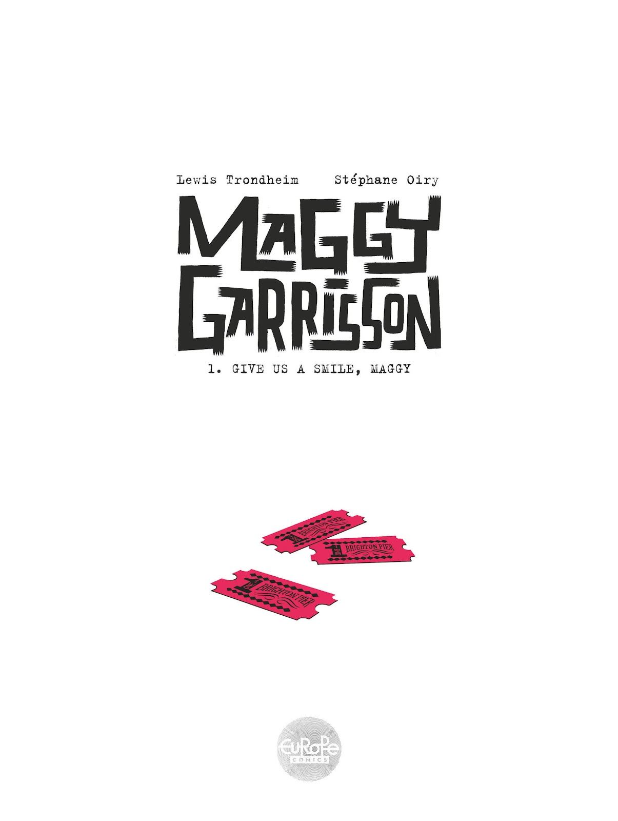 Read online Maggy Garrisson comic -  Issue #1 - 2
