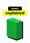 Giải Mã Tiền Tệ - Money, Explained