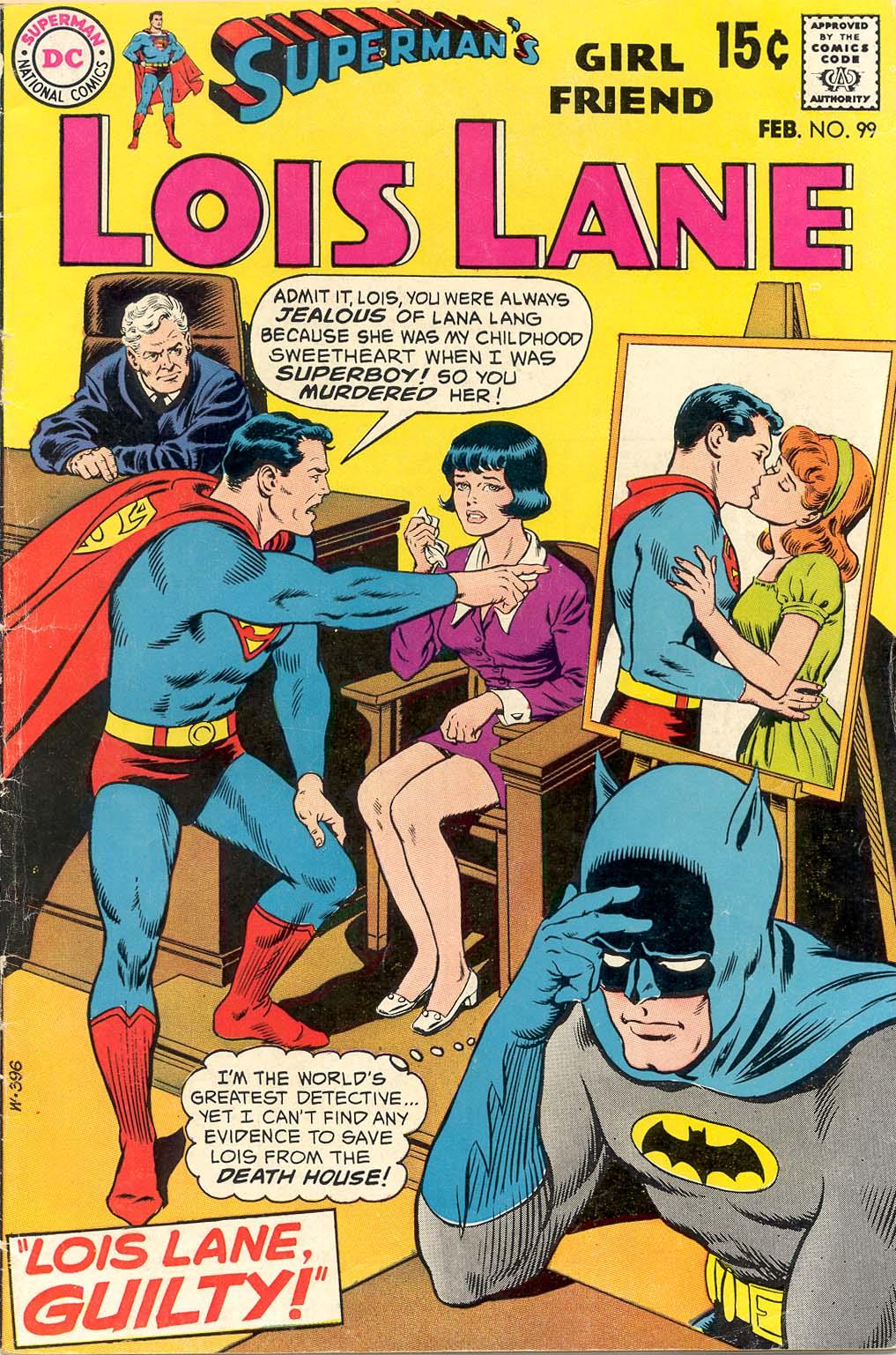 Supermans Girl Friend, Lois Lane 99 Page 1