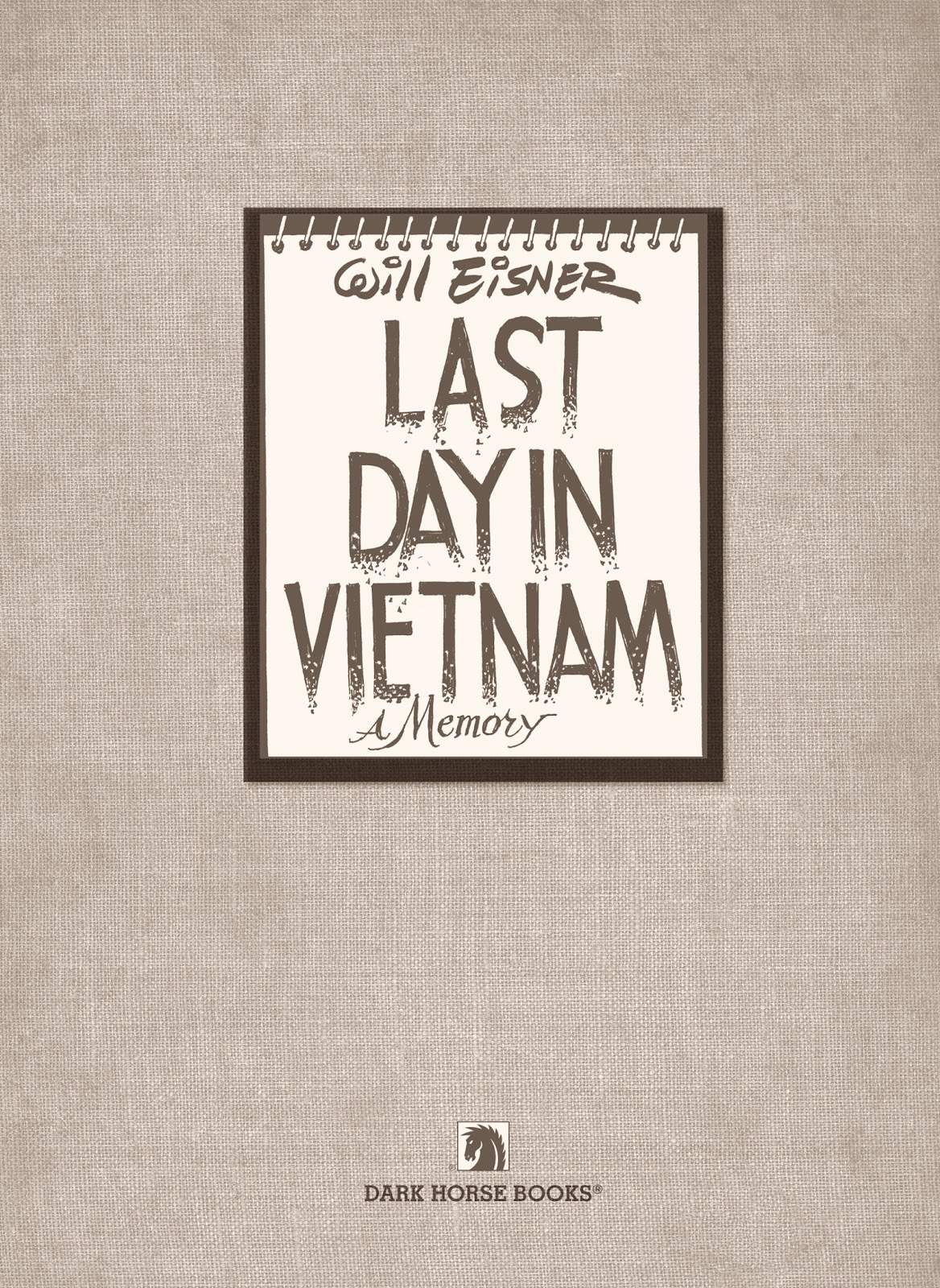 Read online Last Day in Vietnam comic -  Issue # TPB - 3