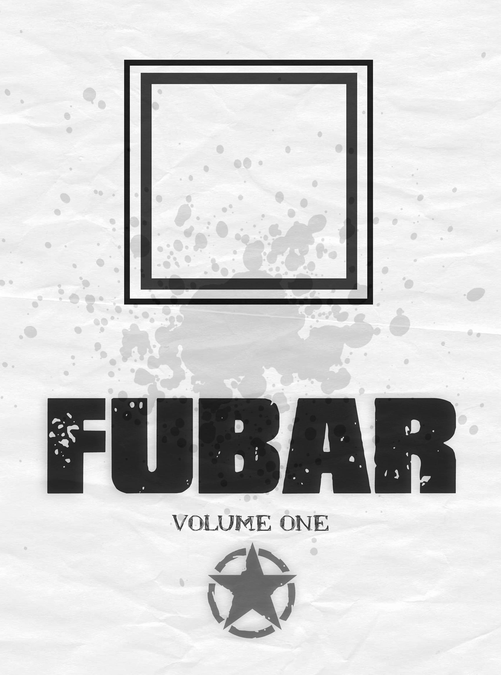 Read online FUBAR comic -  Issue #1 - 2