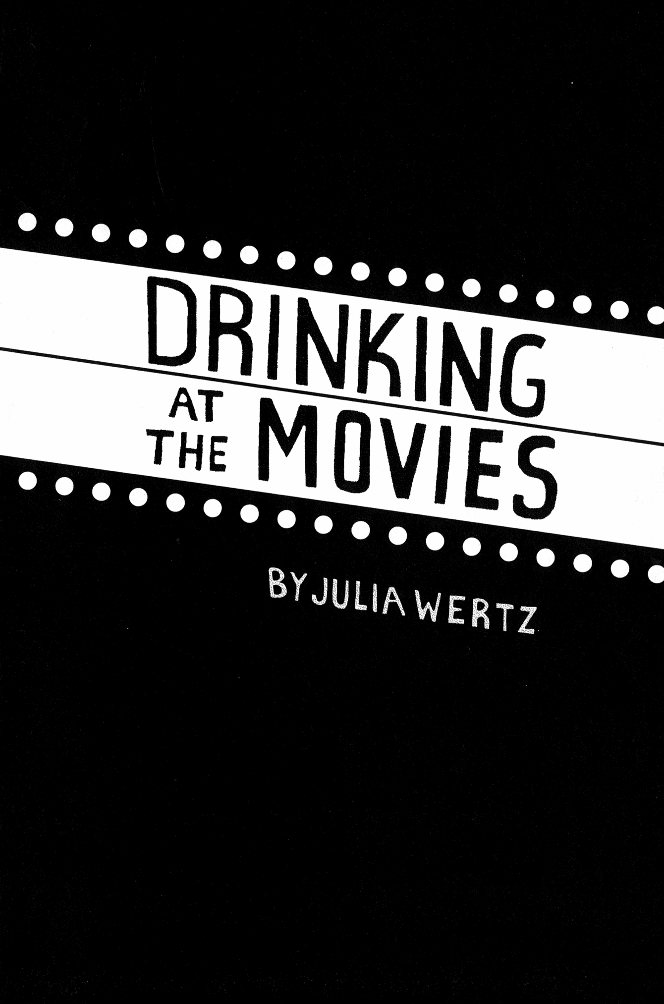 Read online Drinking at the Movies comic -  Issue # Full - 7