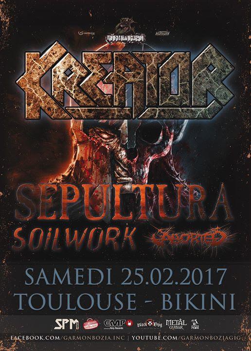 Kreator + Sepultura + Soilwork + Aborted @Le Bikini, Ramonville-Saint-Agne 25/02/2017