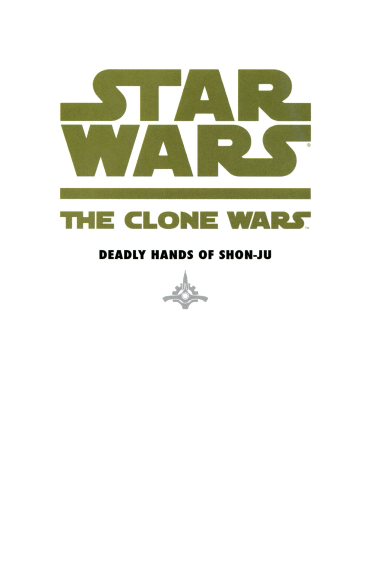 Read online Star Wars: The Clone Wars - Deadly Hands of Shon-Ju comic -  Issue # Full - 3
