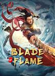 Tu Tiên Truyện Chi Luyện Kiếm - Blade of Flame