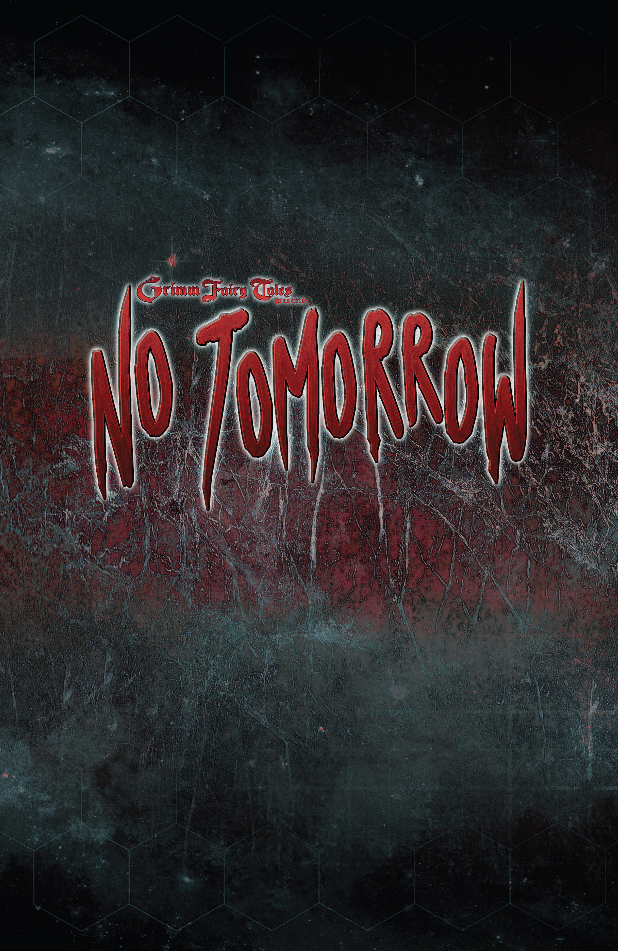 Read online Grimm Fairy Tales presents No Tomorrow comic -  Issue # TPB - 4