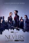 Những Kẻ Bị Chối Bỏ Phần 1 - The Nevers Season 1