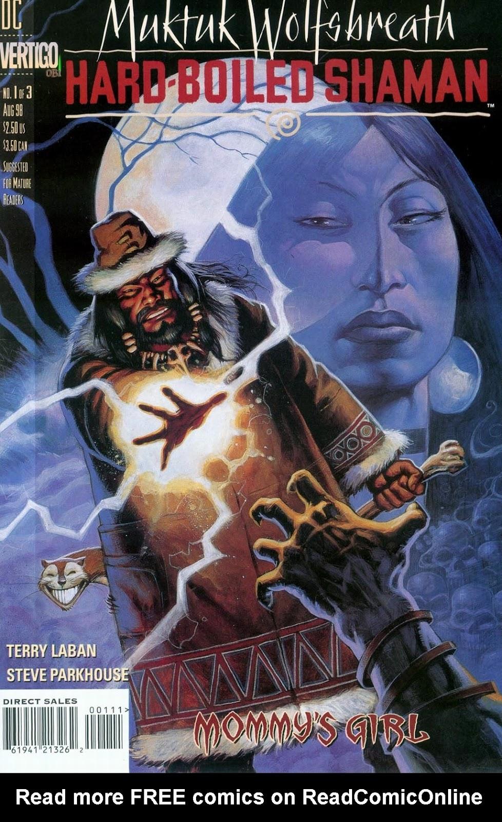 Muktuk Wolfsbreath: Hard-Boiled Shaman issue 1 - Page 1