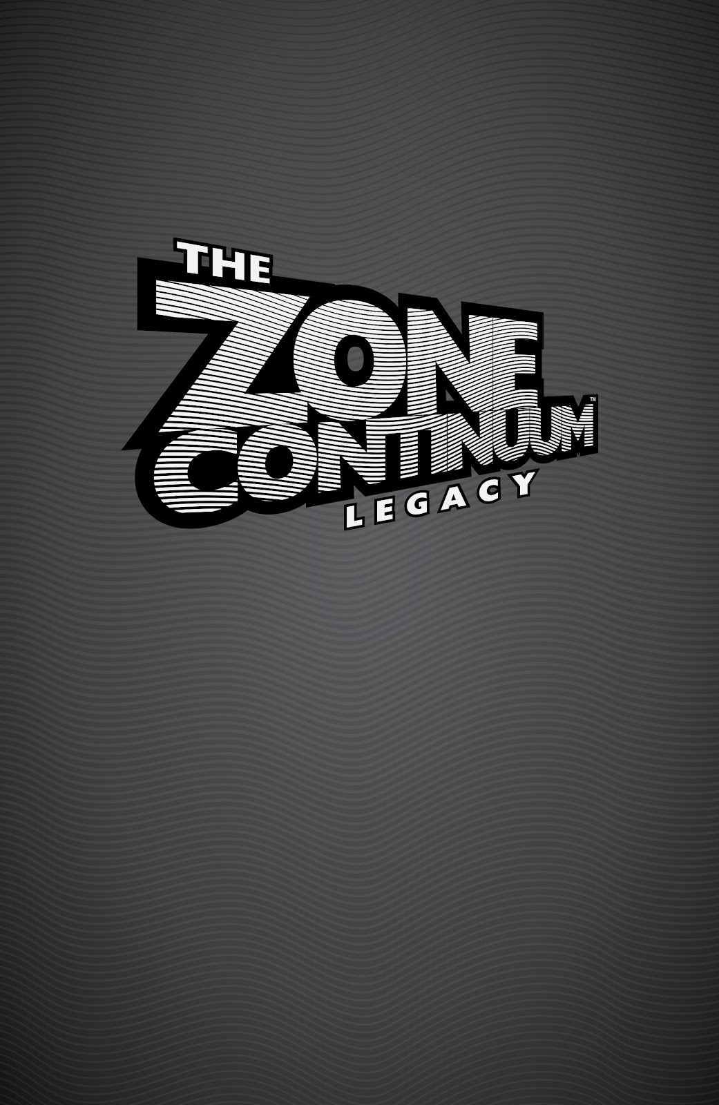 Read online The Zone Continuum: Legacy comic -  Issue # TPB - 3