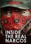 Xâm Nhập Ổ Ma Tuý Phần 1 - Inside the Real Narcos Season 1