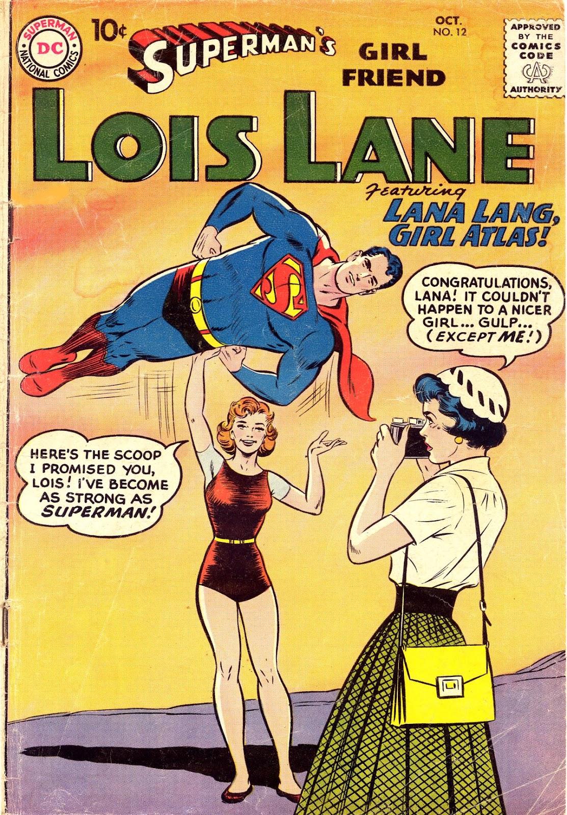 Supermans Girl Friend, Lois Lane 12 Page 1