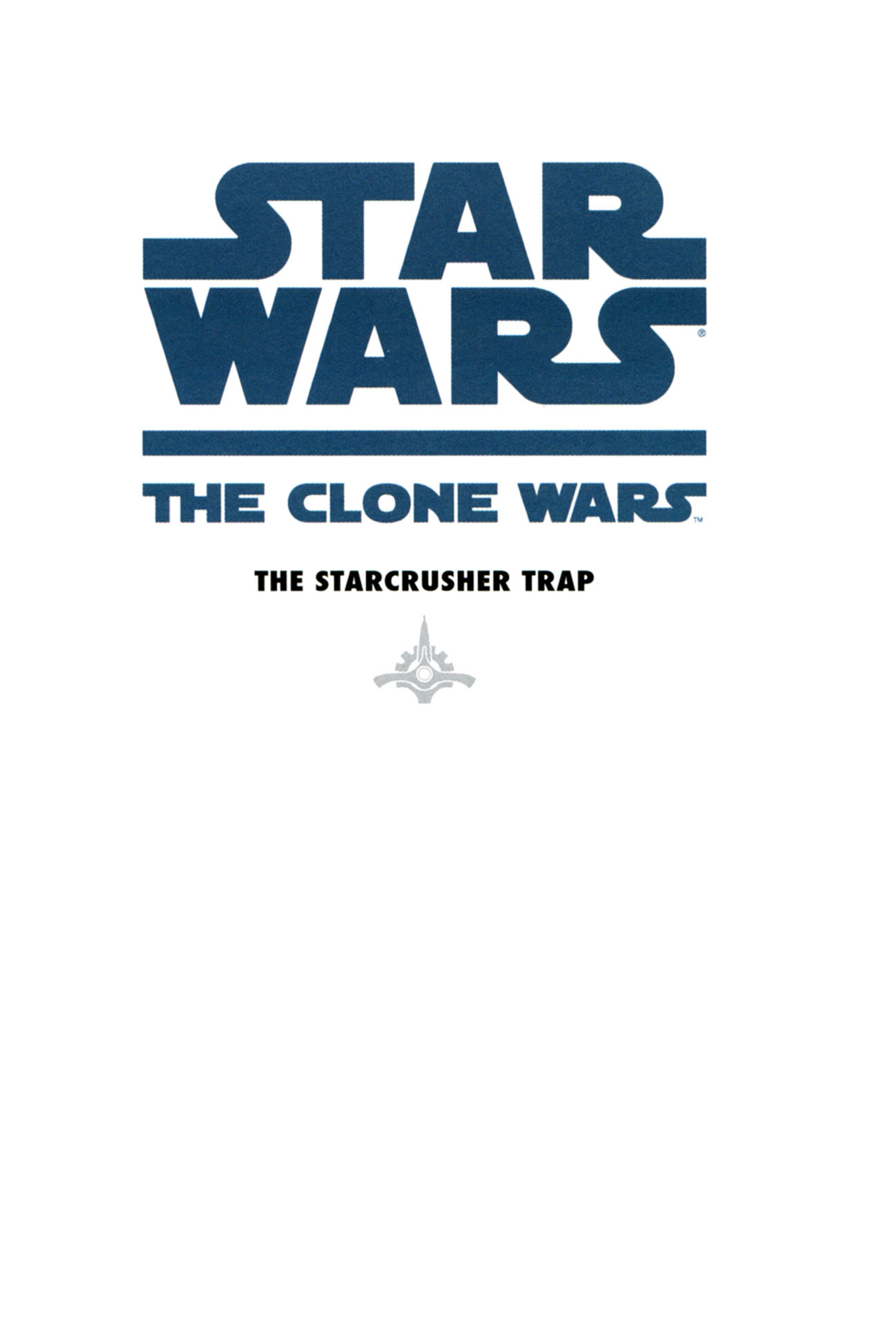 Read online Star Wars: The Clone Wars - The Starcrusher Trap comic -  Issue # Full - 3