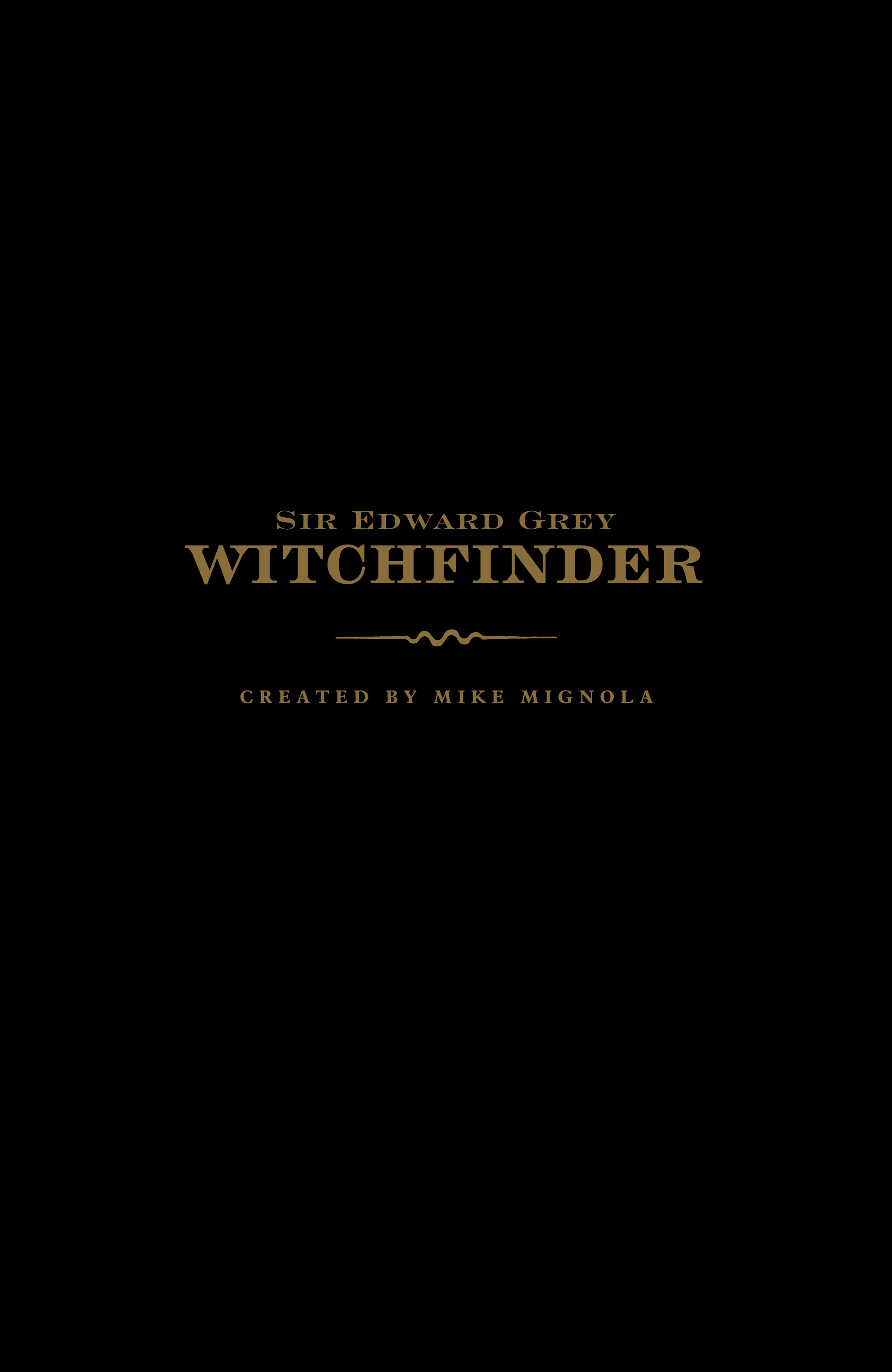 Read online Sir Edward Grey, Witchfinder: In the Service of Angels comic -  Issue # TPB - 2