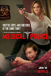 Cảnh Sát Y Khoa Phần 1 - Medical Police Season 1