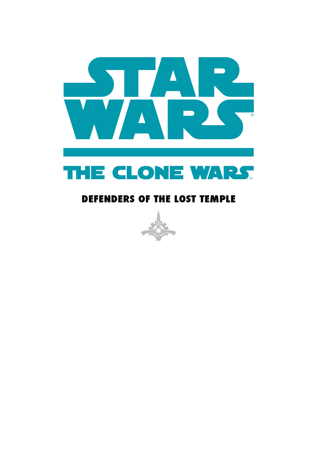Read online Star Wars: The Clone Wars - Defenders of the Lost Temple comic -  Issue # Full - 2