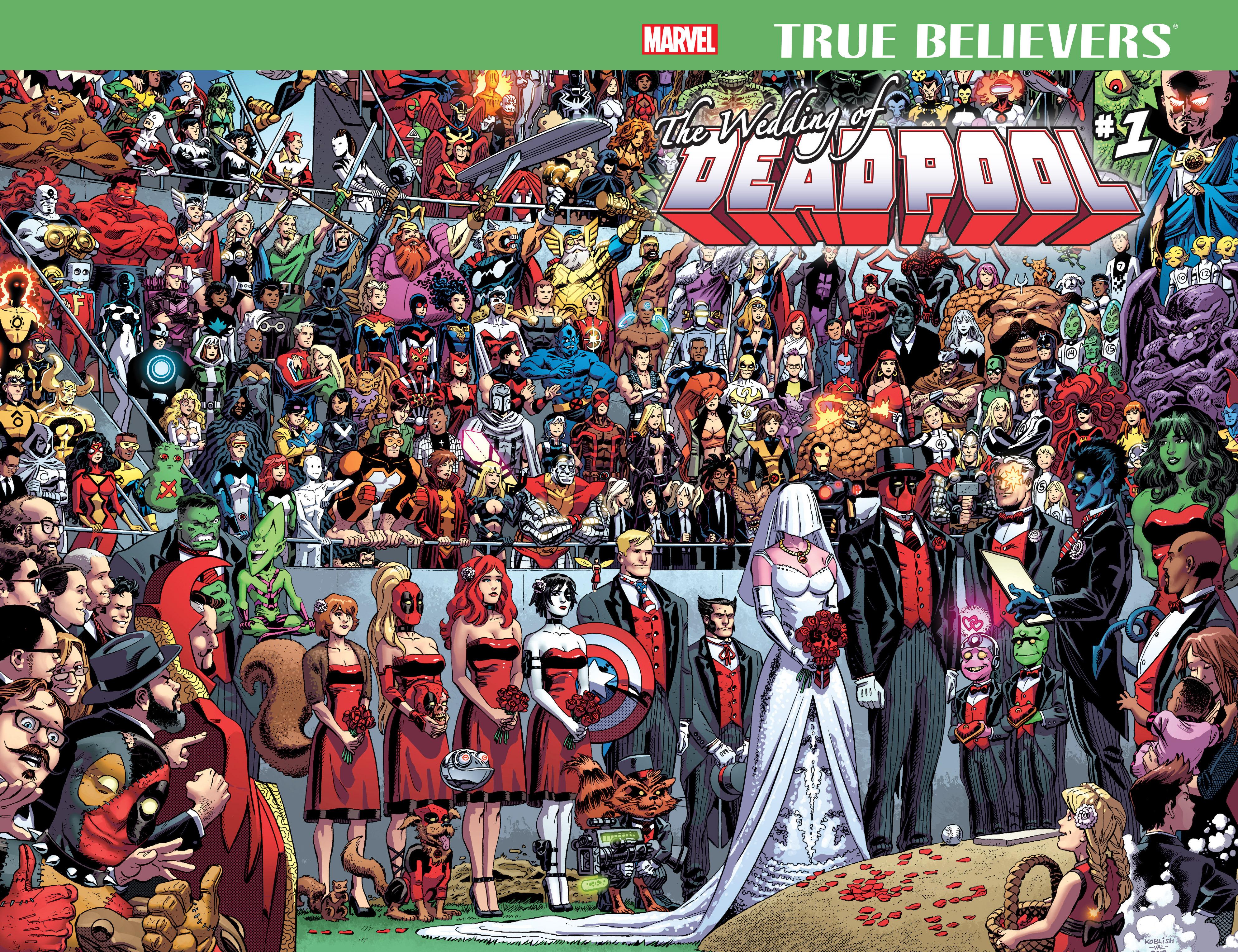 Read online True Believers: The Wedding of Deadpool comic -  Issue # Full - 2