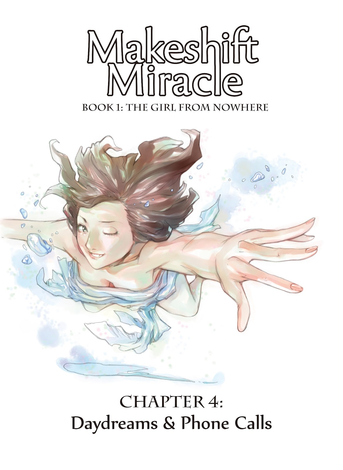 Makeshift Miracle: The Girl From Nowhere 4 Page 1