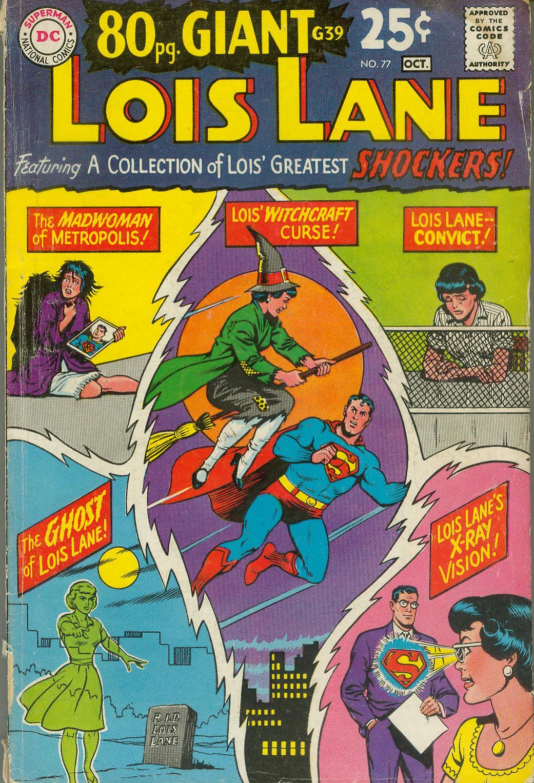 Supermans Girl Friend, Lois Lane 77 Page 1