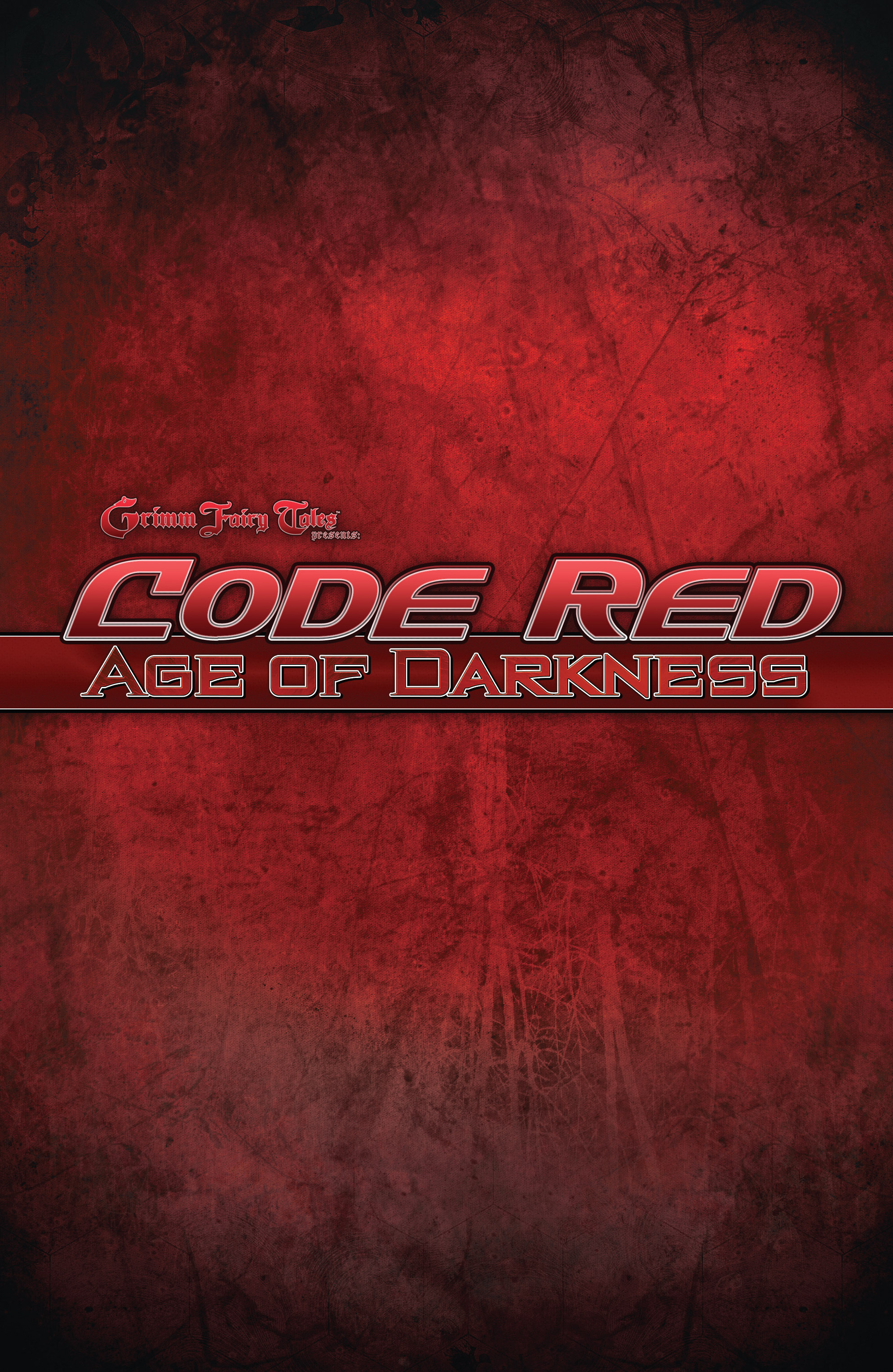 Read online Grimm Fairy Tales presents Code Red comic -  Issue # TPB - 4