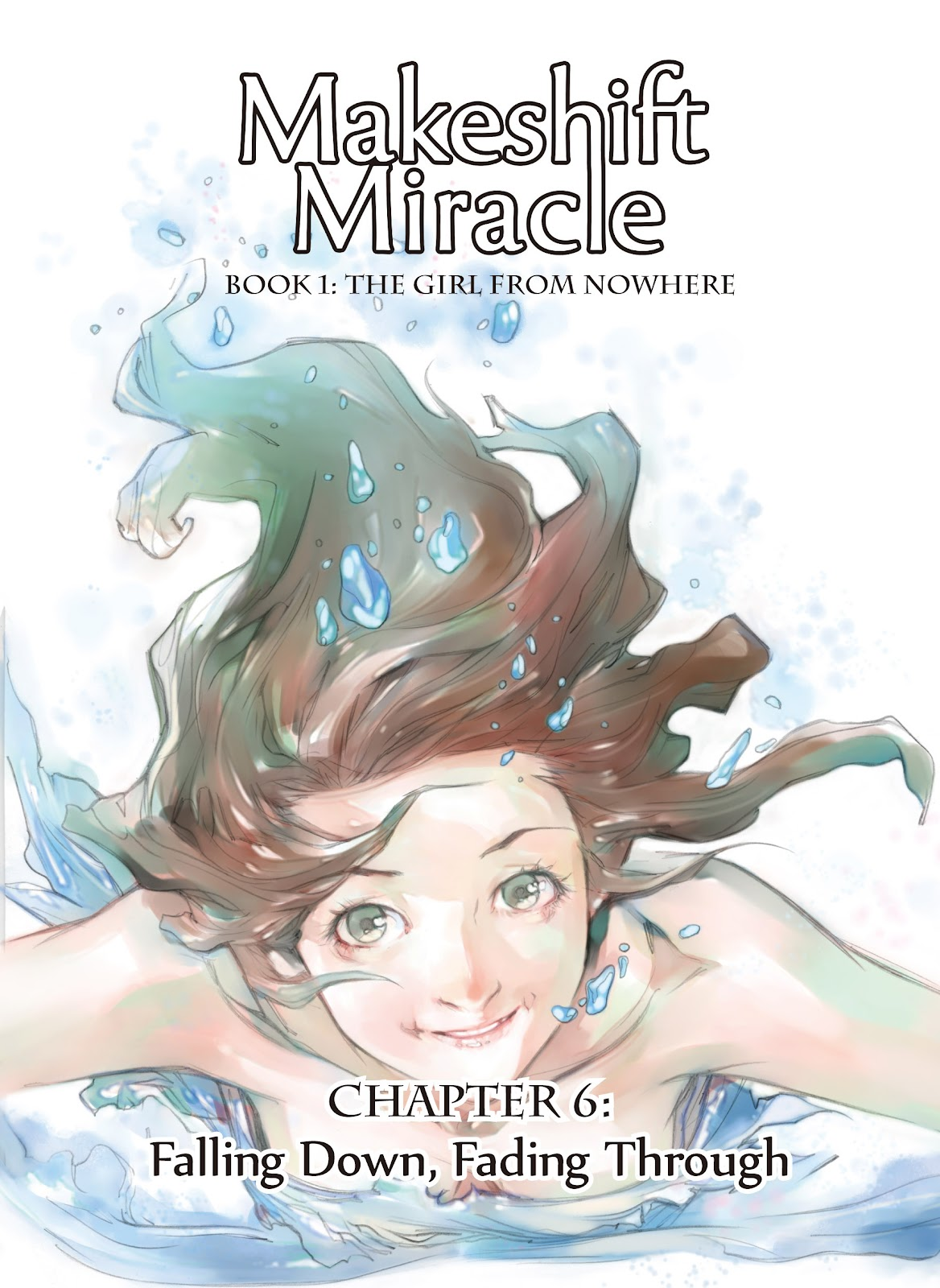 Read online Makeshift Miracle: The Girl From Nowhere comic -  Issue #6 - 1