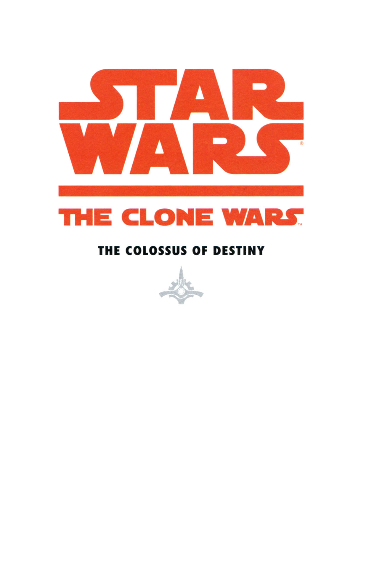 Read online Star Wars: The Clone Wars - The Colossus of Destiny comic -  Issue # Full - 3