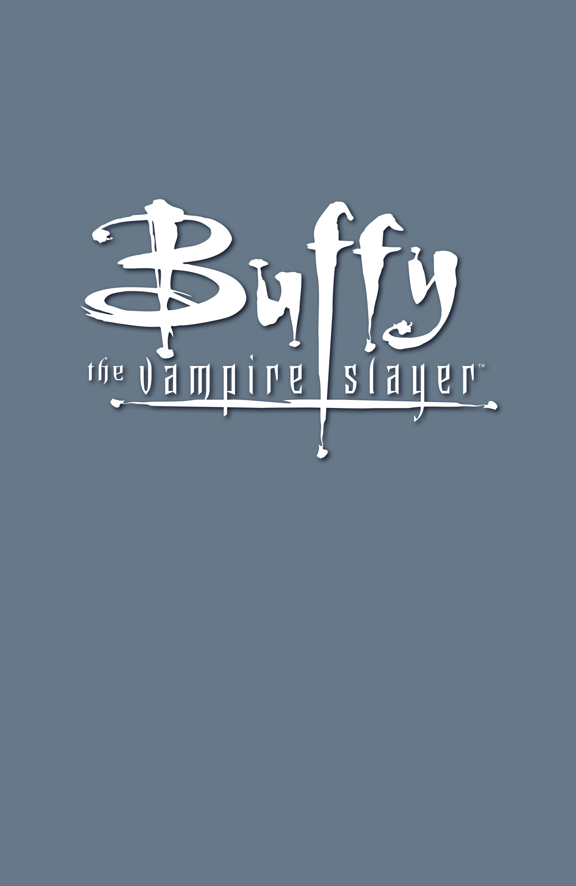 Buffy the Vampire Slayer Season Eight _TPB_2_-_No_Future_For_You Page 2