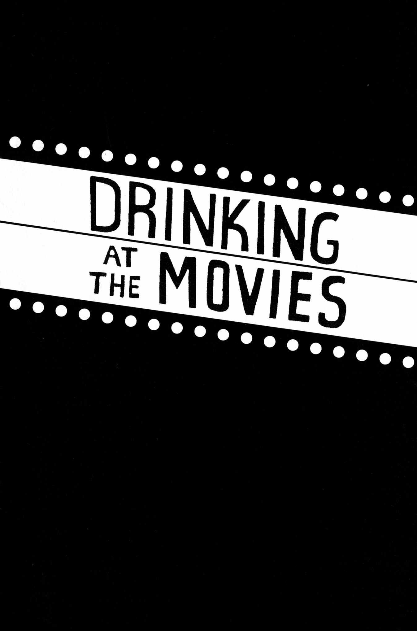 Read online Drinking at the Movies comic -  Issue # Full - 5